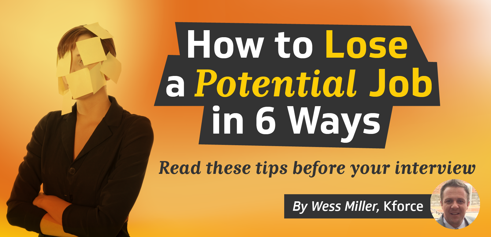 How to lose a potential job in 6 ways