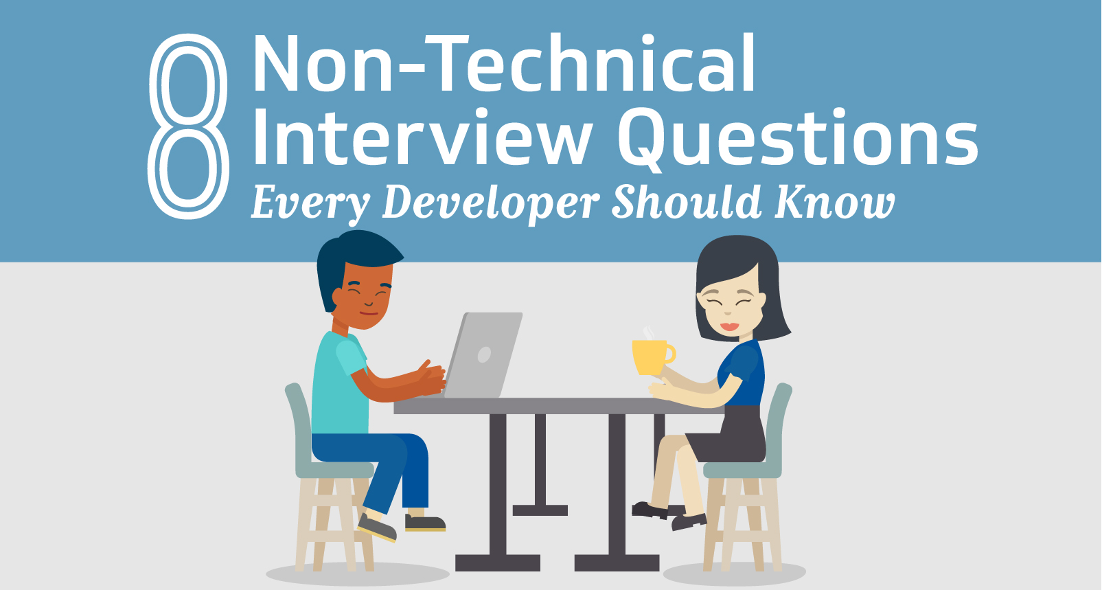 8 Non-Technical Interview Questions