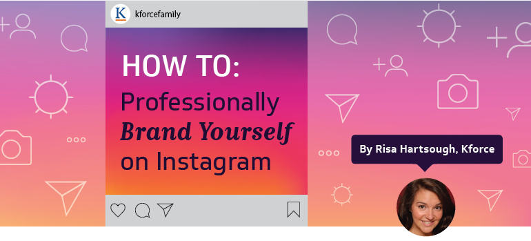 Professionally brand yourself on Instagram