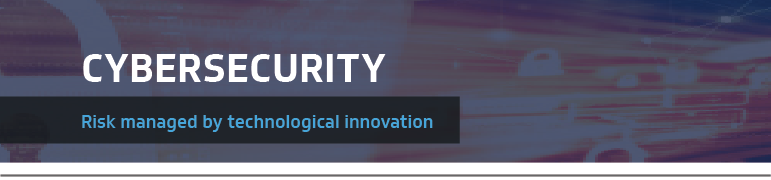 Cybersecurity - risk managed by tech innovation