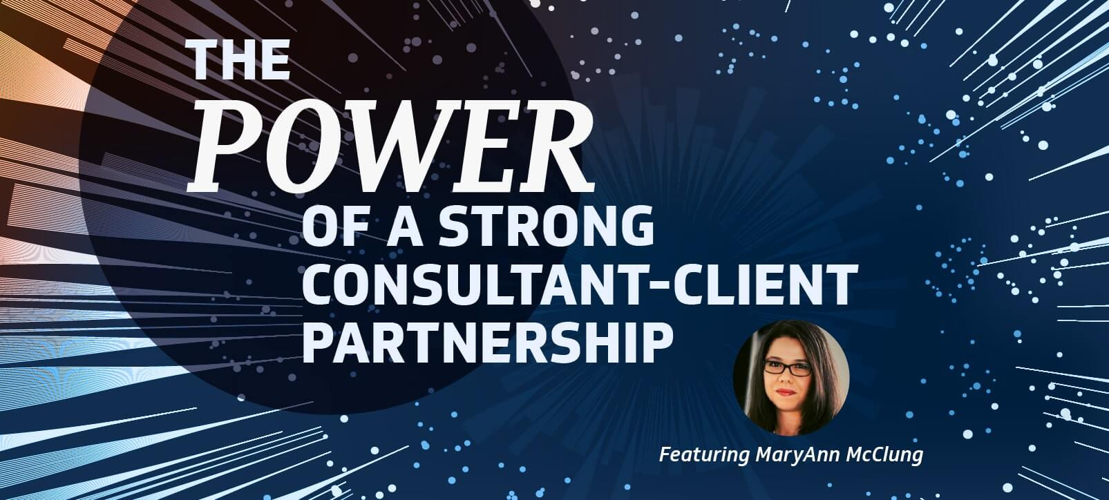 Power of a Strong Client-Consultant Relationship