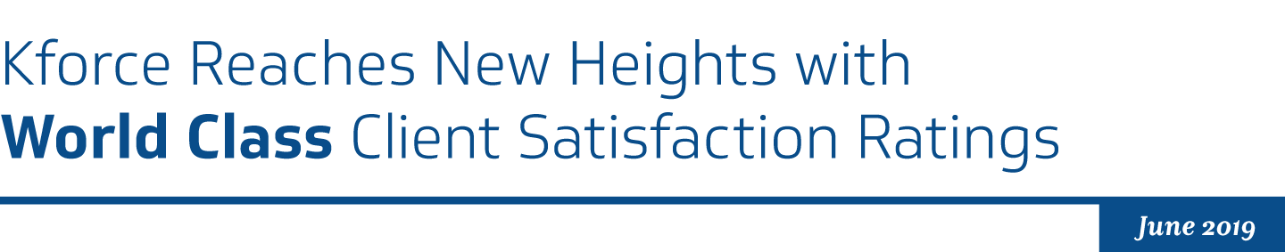 Kforce Reaches New Heights with World Class Client Satisfaction Ratings
