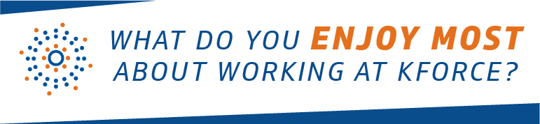 what do you enjoy most about working at Kforce