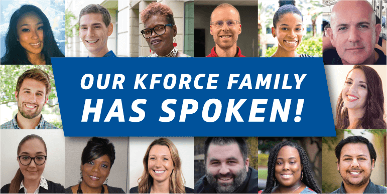 Our Kforce Family Has Spoken
