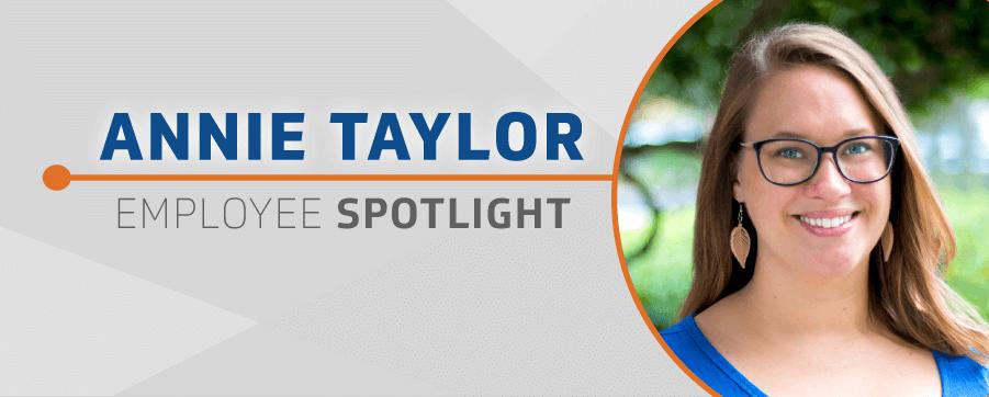 Employee Spotlight Annie Taylor