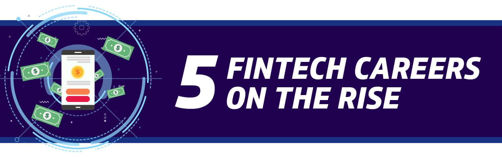 5 Fintech Careers on the Rise