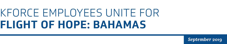 kforce employees unite for flight of hope: Bahamas