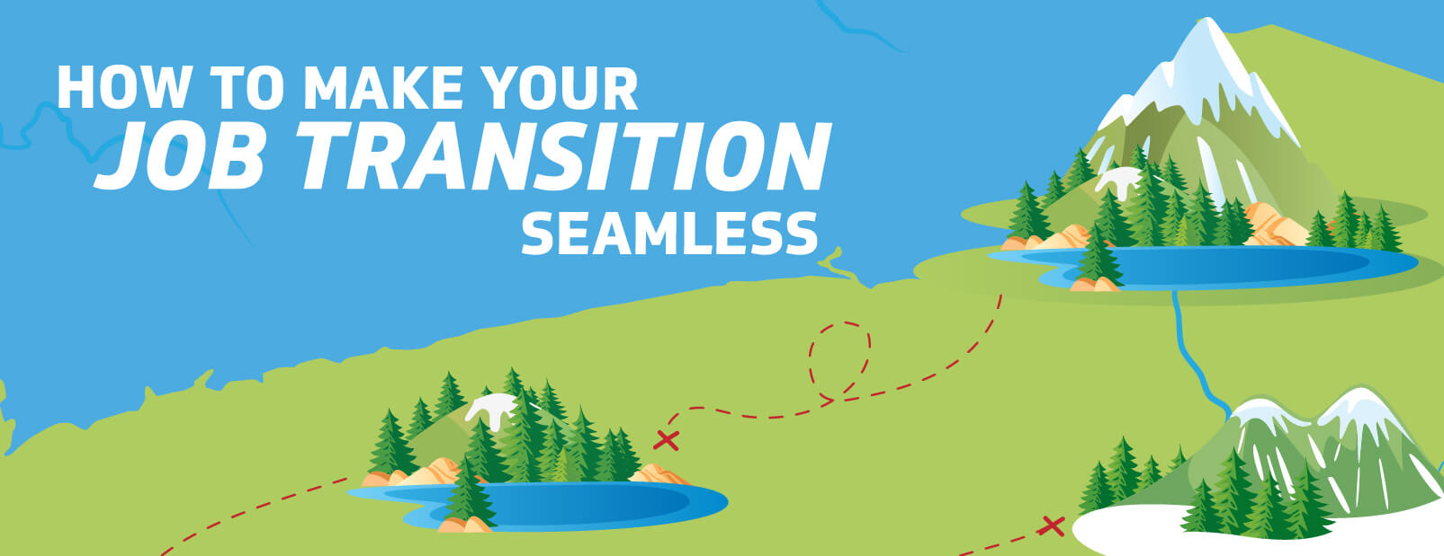 How to Make Your Job Transition Seamless