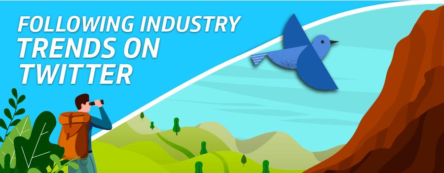 Following Industry Trends on Twitter