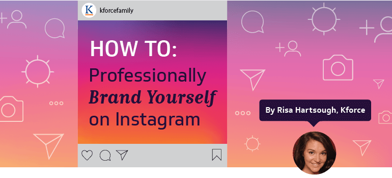 How to Professionally Brand Yourself on Instagram