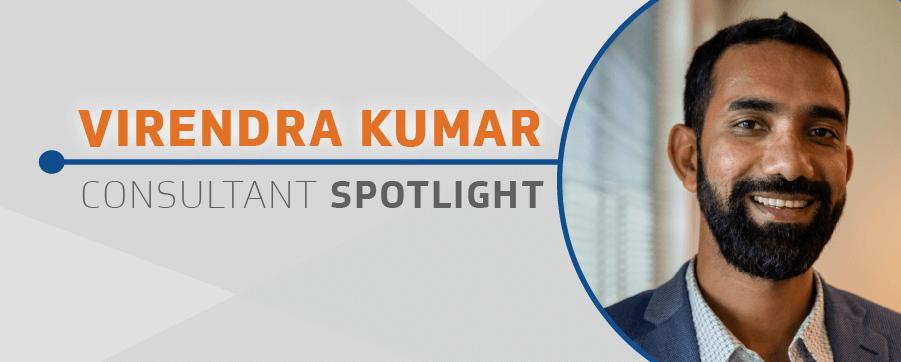Virendra Kumar Consultant Spotlight