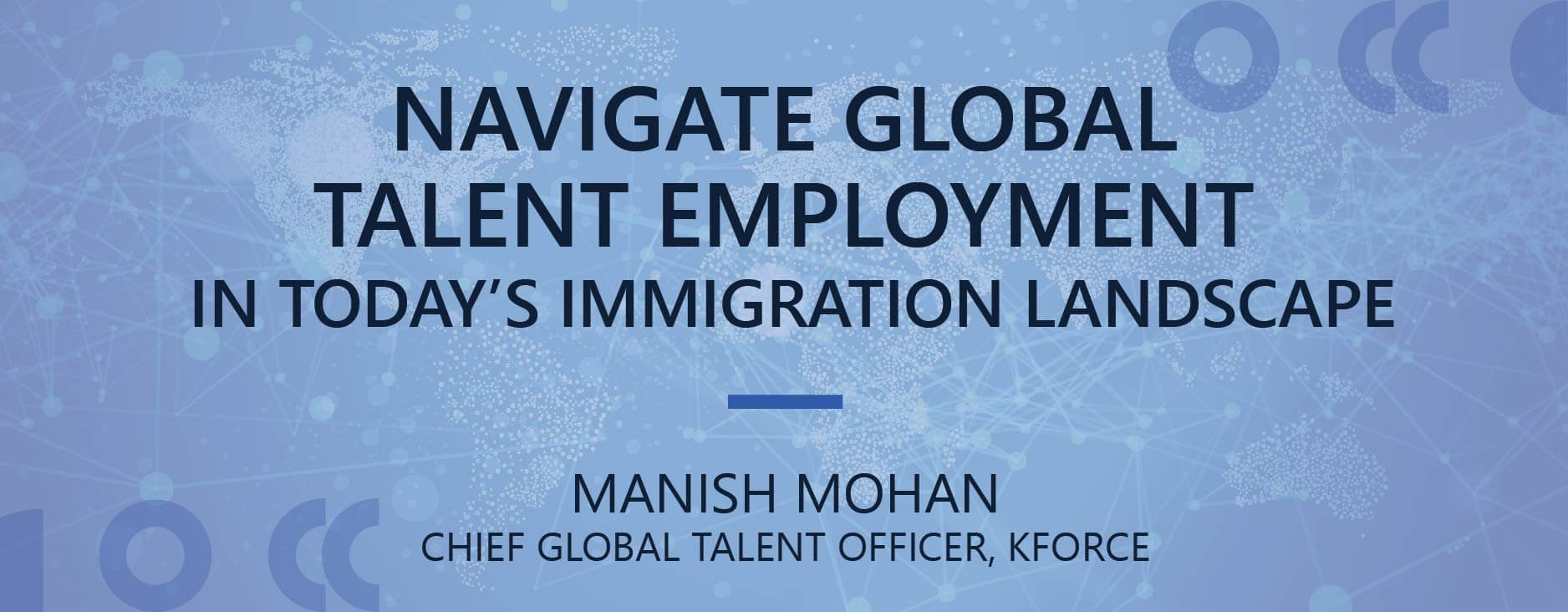 Navigate Global Talent Employment in Today's Immigration Landscape