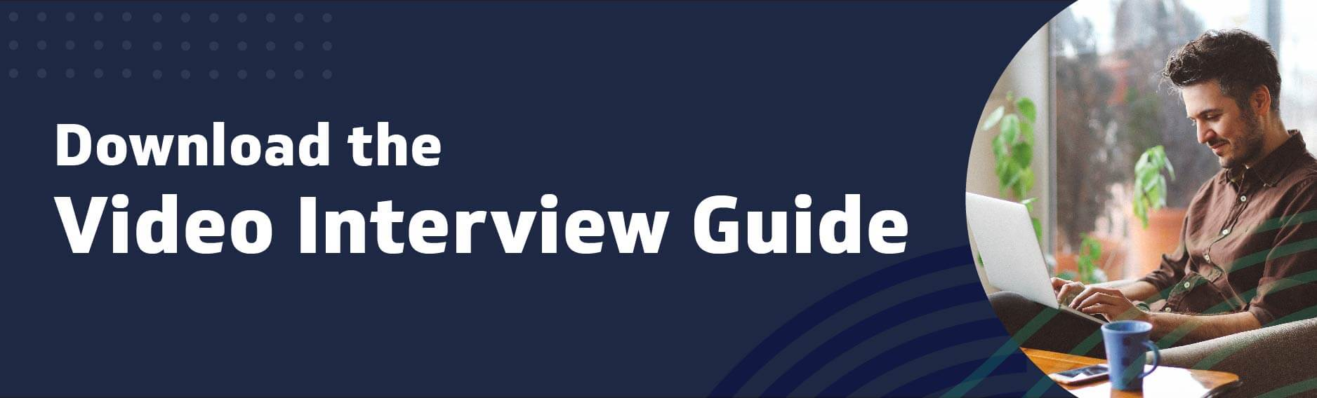Download the Video Interview Guide