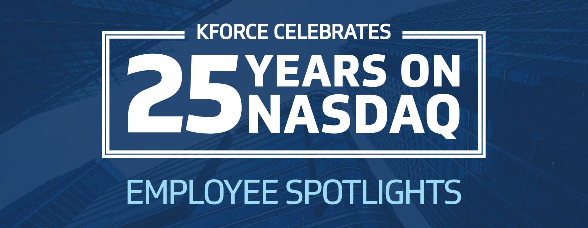 Kforce Celebrates 25 Years on NASDAQ