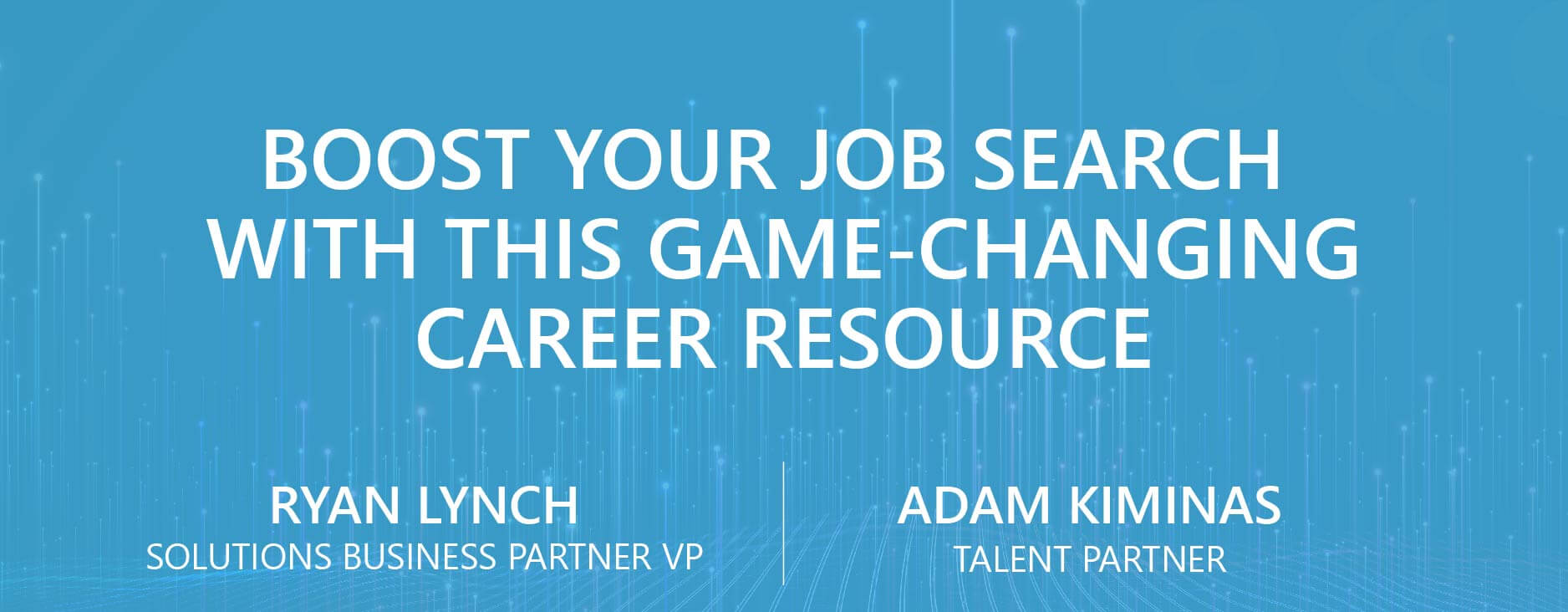 Boost Your Job Search With This Game-Changing Career Resource