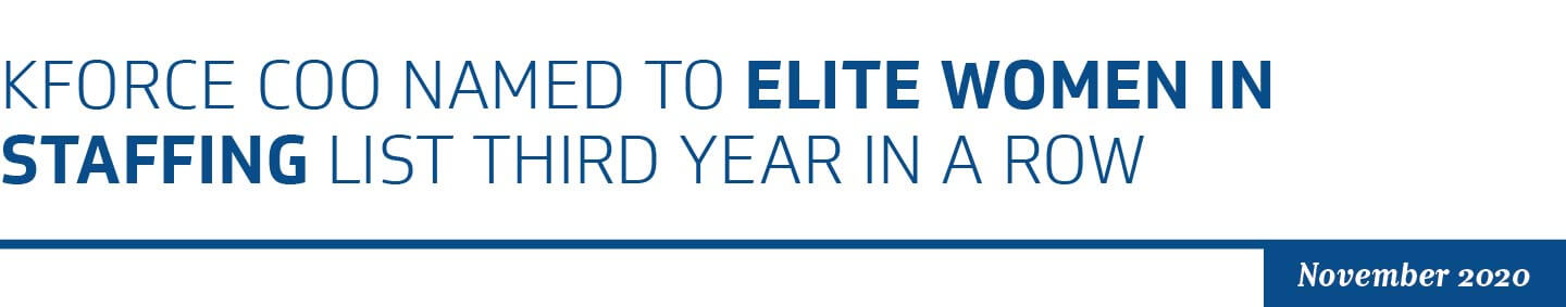 Kforce COO Named to Elite Women in Staffing List Third Year in a Row
