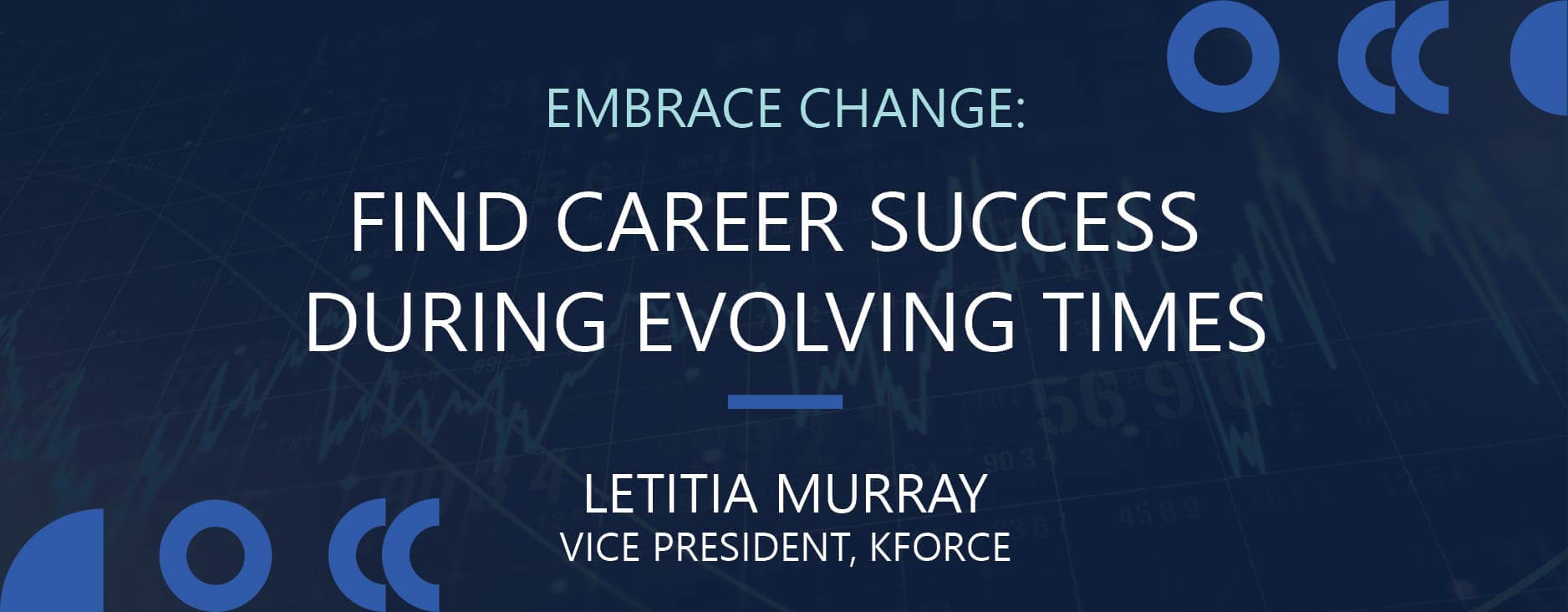Embrace Change: Find Career Success During Evolving Times
