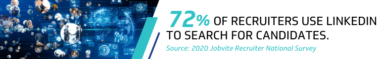 recruiters use LinkedIn to search for candidates