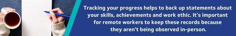 Track your progress and achievements to prepare to ask for a promotion