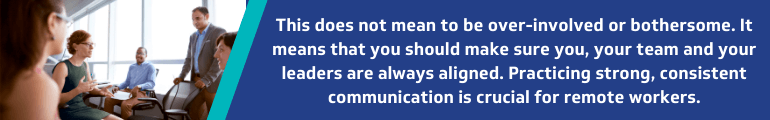 Be an over-communicator