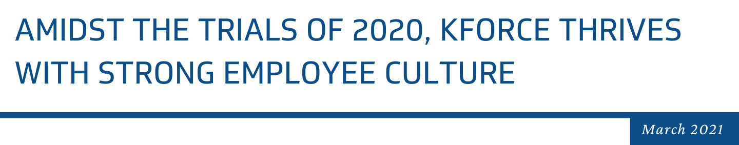 Amidst the Trials of 2020, Kforce Thrives With Strong Employee Culture