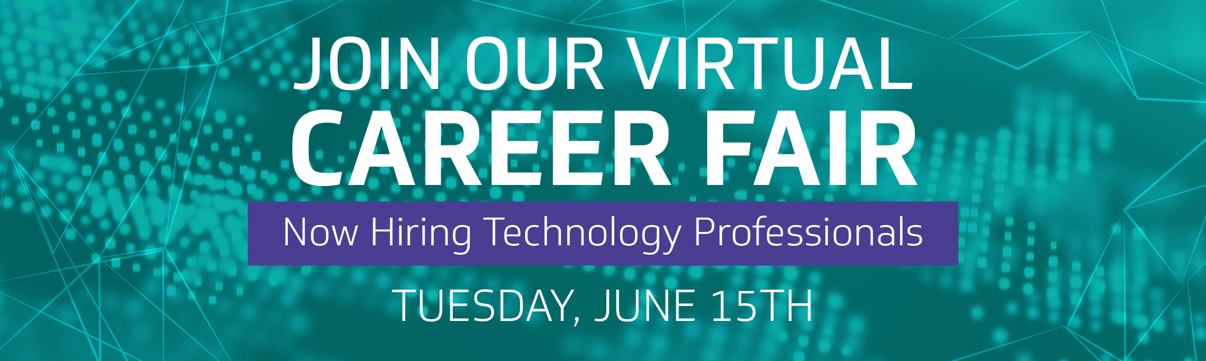 Join Our Virtual Career Fair for Technology Professionals
