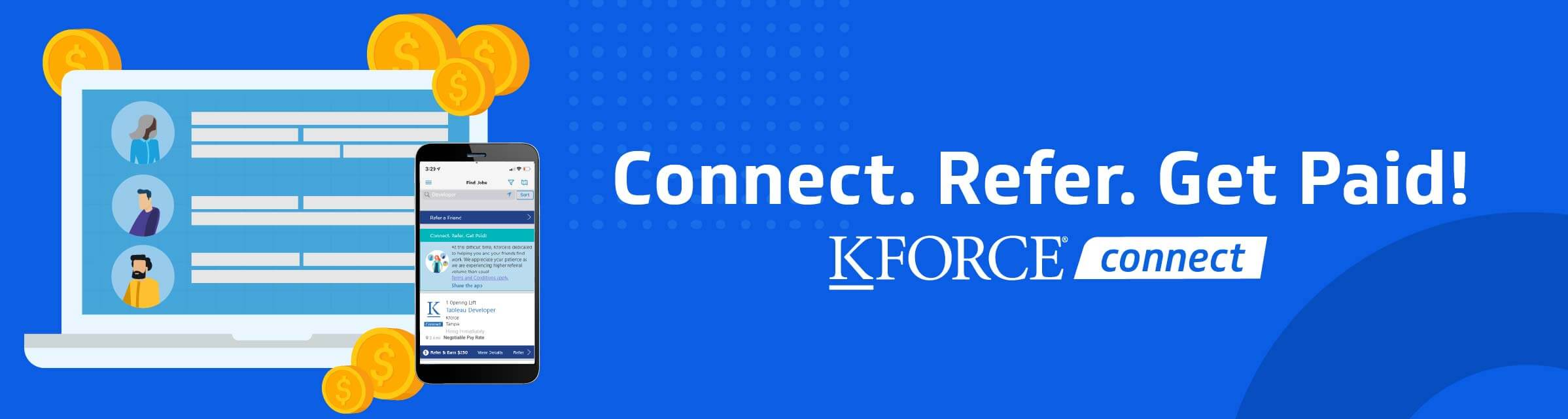 Connect. Refer. Get Paid.