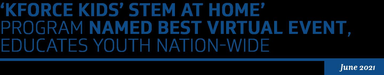 Kforce Kids' STEM at Home Program Named Best Virtual Event